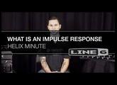 Helix Minute: Understanding & Loading an Impulse Response (IR)