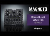 Strymon Magneto - Record Level Saturation Effects