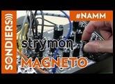 [NAMM 2018] STRYMON MAGNETO, 4 têtes de lecture pour un effet qui tape (Eurorack) [VOSTFR]