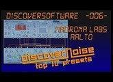 DiscoverSoftware // Madrona Labs - Aalto (CM Edition) // TOP 10 Presets