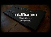 Programming the midiflorian to play notes and chords