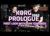 Korg Prologue Analogue Synthesizer | First Look with Luke Edwards