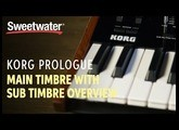 Korg Prologue Main Timbre with Sub Timbre Overview