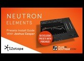 iZotope Neutron Elements - Plugin Boutique Free Presets Install Guide