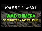 WMD Chimera - 10 minutes of sound NO TALKING