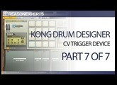 Kong drum designer - reason beginners guide - part 7 of 7