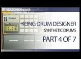 Kong drum designer - reason beginners guide - part 4 of 7