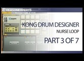 Kong drum designer - reason beginners guide - part 3 of 7