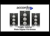 Plugin Tutorial - Slate Digital FG-Stress