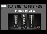 Plugin - Home Studio - Slate Digital FG Stress