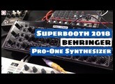 Superbooth 2018: BEHRINGER PRO ONE Synthesizer (Prototype) First Look