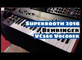 Superbooth 2018:  Behringer VC340 Analog Vocoder Synthesizer First Look   SYNTH ANATOMY