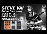 STEVE VAI Guitar Tone using BOSS MT2, DD3 and JOYO American Sound