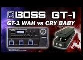 BOSS GT-1 WAH vs CRY BABY GCB95 Wah Pedal.