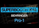 Superbooth 2018: Hear the Behringer Pro-One in action