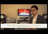AEA RPQ2 Two Channel Ribbon Microphone Preamp Review and Demo