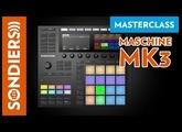 MASCHINE MK3 LIVE - Les Masterclass du jeudi