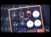 Keeley Electronics | D&M Drive