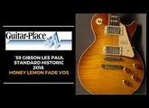 GIBSON LES PAUL 1959 CUSTOM SHOP HISTORIC 2018 - HONEY LEMON FADE VOS