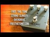 Free The Tone: STRING SLINGER Overdrive