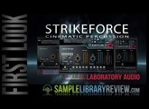 First Look Review: Strikeforce by Laboratory Audio Kontakt Player Percussion library