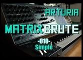 Arturia Matrixbrute // 010 - Simple