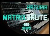 Arturia Matrixbrute // 007 - Steps