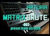 Arturia Matrixbrute // 002 - Preset from scratch