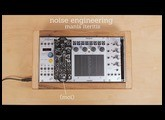 Noise Engineering Manis Iteritas - une introduction