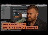 Spitfire Solo Strings: Walkthrough