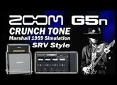 ZOOM G5n Stevie Ray Vaughan Style - CRUNCH TONE - Marshall Simulation.