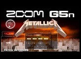 ZOOM G5n METALLICA Distortion - Patch Settings [Free Download].