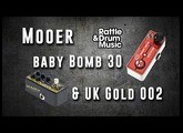 Mooer Pedals Quick Demo - Baby Bomb 30 and UK Gold 002