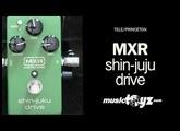MXR Shin-Juku Drive CSP035 Guitar Dumble Overdrive Pedal