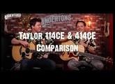 Acoustic Paradiso - Taylor 114CE & 414CE Comparison
