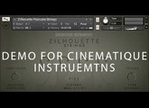 Composing Demo for Cinematique Instruments- Zilhouette Strings