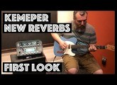 New Kemper Reverbs - First Look - Natural and Evolution Reverbs!
