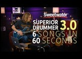 6 Songs in 60 Seconds with Superior Drummer 3.0