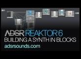 Reaktor 6 Blocks pt 2 - Building a Basic Synth