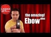 The Amazing Ebow! - Ebow Plus Guitar Effect demo/review