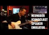 Neunaber Iconoclast Cabinet Emulator, demo by Pete Thorn