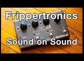 TC Electronic Ditto X4 - Frippertronics/Sound on Sound Loops (Amazing!!)