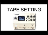 Boss DD 500 Tape Setting