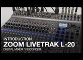 Zoom LiveTrak L-20: Introduction