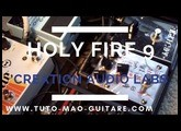 Holy Fire 9 Creation Audio Labs [TUTO MAO GUITARE]