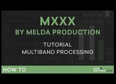 MXXX by Melda Production   Multi-band Processing   Part 3