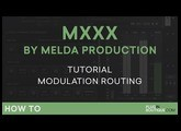 MXXX by Melda Production   Modulation Routing   Part 6