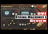 Ultimate String Synthesizer Collection?! UVI String Machines 2 Review   SYNTH ANATOMY