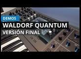Demo de la versión final de Waldorf Quantum