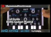 KORG Gadget Madrid │ iPad and iPhone │ Full Guide - haQ attaQ 160